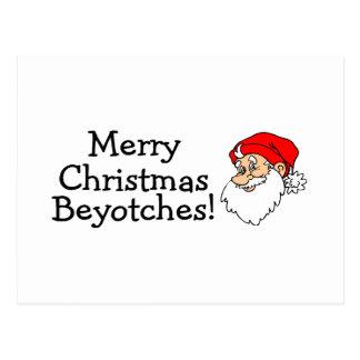 Merry Christmas Beyotches Postcard