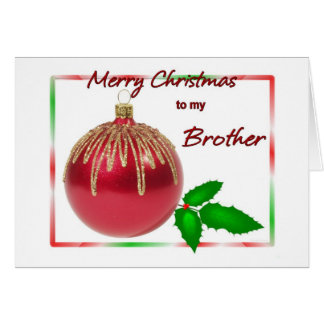 Merry Christmas Brother Red and Gold Ball with Hol Card