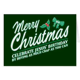 Merry Christmas - Celebrate Jesus' Birthday Card