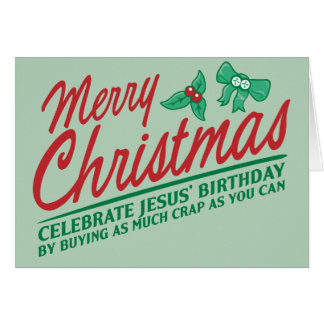 Merry Christmas - Celebrate Jesus' Birthday Greeting Card