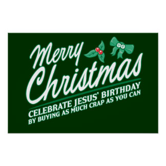 Merry Christmas - Celebrate Jesus Birthday Poster