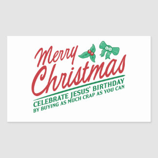Merry Christmas - Celebrate Jesus' Birthday Rectangular Sticker