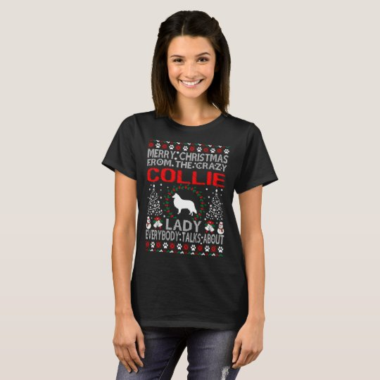 Merry Christmas Collie Dog Lady Ugly Sweater Shirt