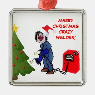 Merry Christmas Crazy Welder Christmas Ornament
