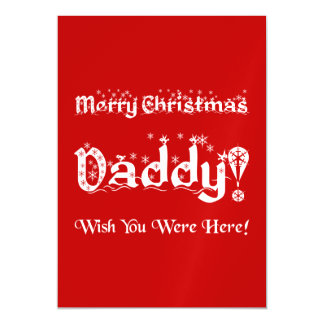 Merry Christmas Daddy! Wish You Were Here! Magnetic Invitations