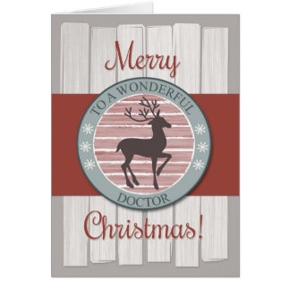 Merry Christmas Doctor with Rustic Reindeer Greeting Card