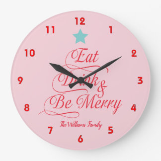 Merry Christmas Eat Drink and Be Merry Large Clock