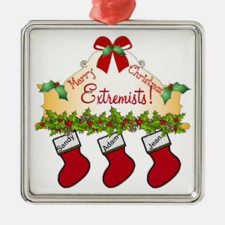 Merry Christmas Extremists! Silver-Colored Square Decoration