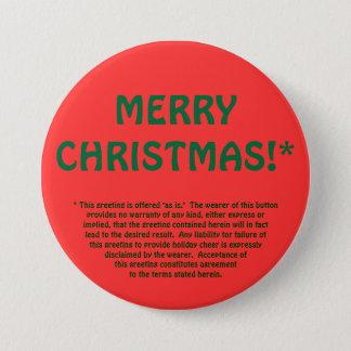 MERRY CHRISTMAS!* (fine print) 7.5 Cm Round Badge
