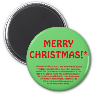 MERRY CHRISTMAS!* (fine print) Magnet