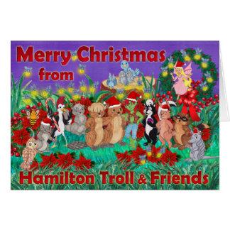Merry Christmas From Hamilton Troll & Friends Card