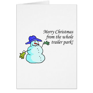 Merry Christmas From The Whole Trailer Park 2 Greeting Cards