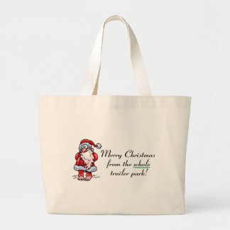 Merry Christmas From The Whole Trailer Park Jumbo Tote Bag