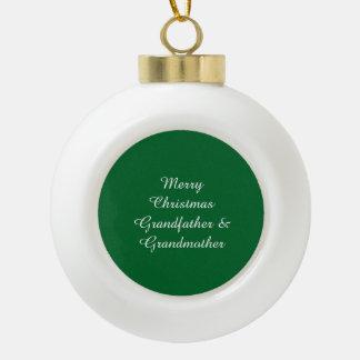 """Merry Christmas Grandfather & Grandmother"" Orname Ceramic Ball Decoration"