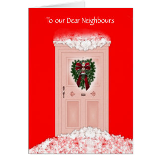 Merry Christmas Happy Holidays to neighbours Greeting Card