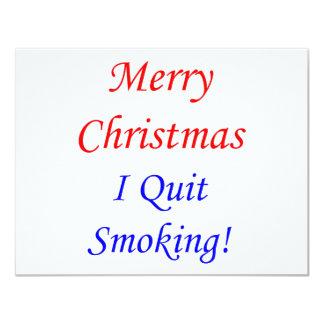 Merry Christmas I Quit Smoking! 11 Cm X 14 Cm Invitation Card
