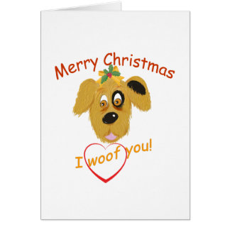 Merry Christmas-I Woof You/from the dog or owner! Greeting Card