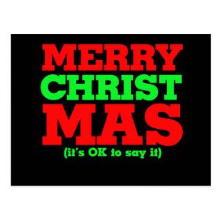 Merry Christmas - it's ok to say it CHRIST mas Postcard