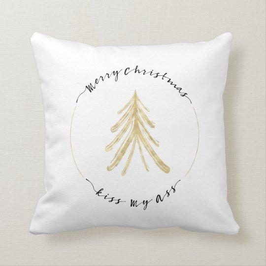 Merry Christmas, Kiss My Ass Throw Pillow