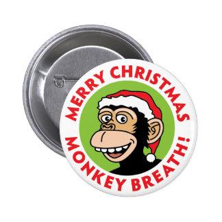 Merry Christmas Monkey Breath 6 Cm Round Badge
