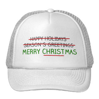 Merry Christmas, Not Season's Greetings Trucker Hat