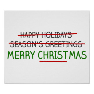 Merry Christmas, Not Season's Greetings Poster