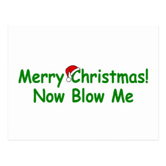 Merry Christmas Now Blow Me Postcard