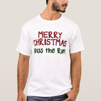 Merry Christmas Pass the Rum T-Shirt