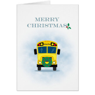 Merry Christmas School Bus Driver Greeting Card