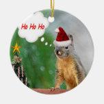 Merry Christmas Squirrel Saying Ho Ho Ho! Ornament
