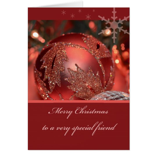 Merry Christmas to a very Special Friend Card