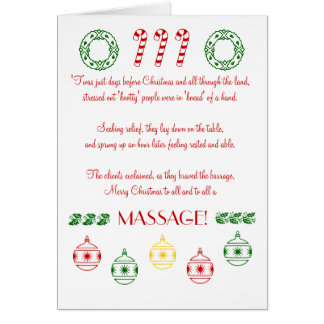 Merry Christmas to All and to All a MASSAGE! Greeting Card
