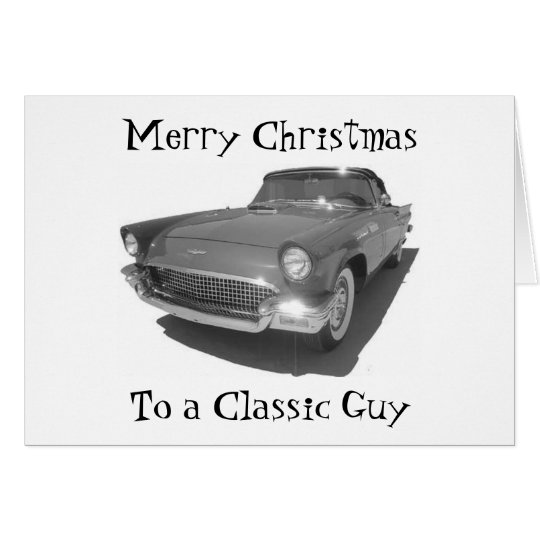 MERRY CHRISTMAS TO MY CLASSIC GUY-FROM CLASSIC GAL CARD