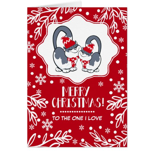 Merry Christmas to the One I Love. Greeting