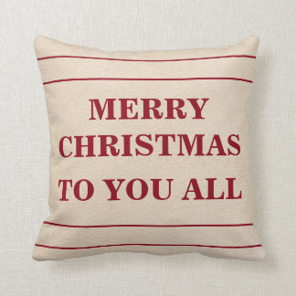 Merry Christmas to You All Cushion