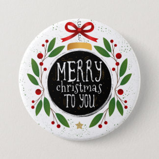 Merry Christmas To You Button