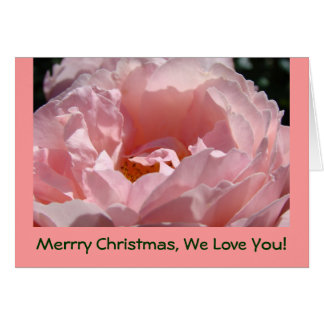 Merry Christmas We Love You Cards Holiday Rose