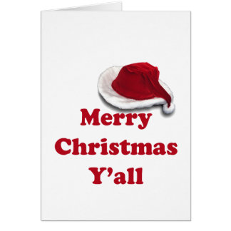 Merry Christmas Y all Greeting Cards