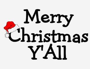 Merry Christmas Yall.Merry Christmas Yall T Shirts Shirt Designs Zazzle Uk