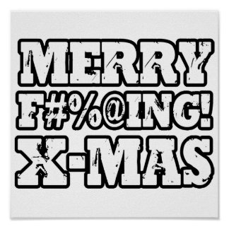 MERRY EFFING XMAS -.png Poster