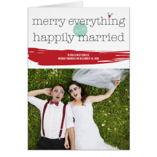 Merry Everything Happily Married Photo Card