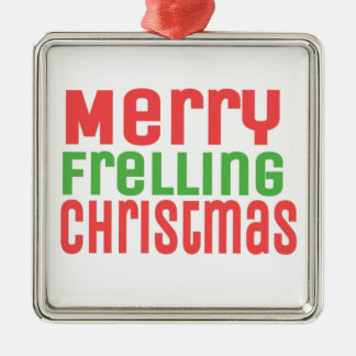 Merry Frelling Christmas! Silver-Colored Square Decoration