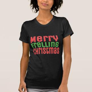 Merry Frelling Christmas! T-shirts