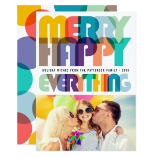 Merry Happy Everything Colorful Photo Holiday Card
