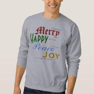 Merry Happy Peace Joy Pull Over Sweatshirt