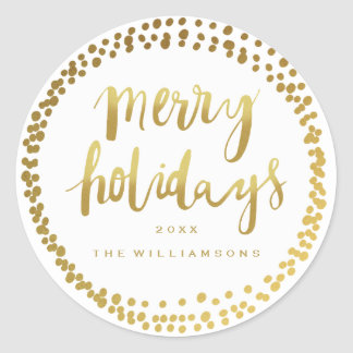 Merry Holidays Trendy Gold Script Custom White Classic Round Sticker