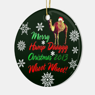 Merry Hump Day Christmas 2013 Whoot Whoot Ornament