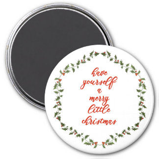 Merry little Christmas - Holly wreath Magnet