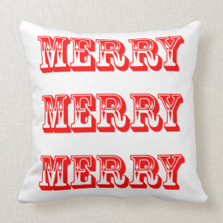 Merry, Merry, Merry Christmas and Happy Holidays Cushion