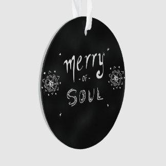 Merry Of Soul Blackboard Print Ornament